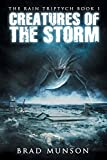 img - for Creatures of the Storm (The Rain Triptych Book 1) book / textbook / text book