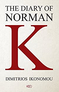 The Diary Of Norman K by Dimitrios Ikonomou ebook deal