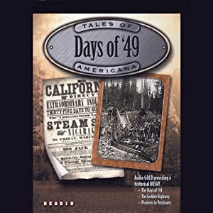 Days of '49: The California Gold Rush & Women of the West | [Jimmy Gray]