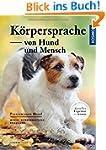 K�rpersprache von Hund und Mensch: Mi...