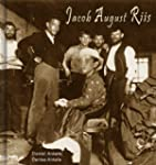 Jacob August Riis: 100+ Documentary P...