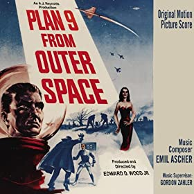 Plan 9 From Outer Space - Original Score From the Motion Picture