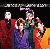ゴールデンボンバー Dance_My_Generation