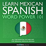 Learn Mexican Spanish - Word Power 101: Absolute Beginner Spanish #5 |  Innovative Language Learning
