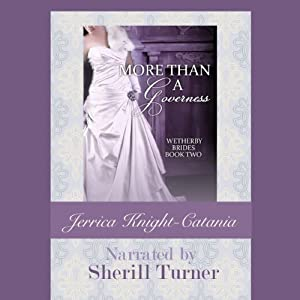More Than a Governess: The Wetherby Brides, Book 2 | [Jerrica Knight-Catania]