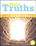 Bible Truths Level a Student Text Grade 7 4th Edition