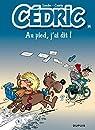 Cédric, tome 14 : Au pied, j'ai dit ! par Cauvin