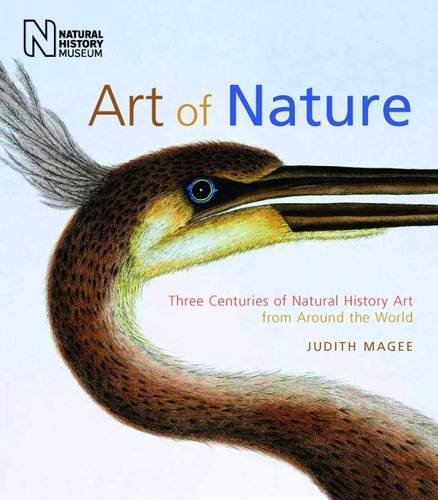Art of Nature: Three Centuries of Natural History Art from Around the World