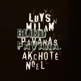 Blind Pavana (Luys Milan's Pavana #1, for Rag Guitar)