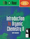 img - for Introduction to Organic Chemistry II by Seth Elsheimer (2000-09-15) book / textbook / text book