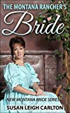 The Montana Ranchers Bride (New Montana Brides Book 2)