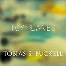 Toy Planes (       UNABRIDGED) by Tobias Buckell Narrated by Prentice Onayemi