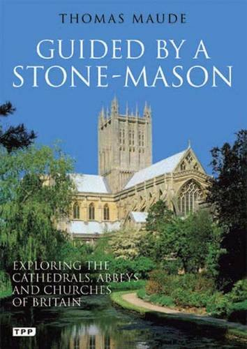Guided by a Stonemason (Tauris Parke Paperbacks)