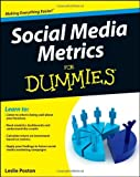 Social Media Metrics For Dummies [Paperback] [2012] (Author) Leslie Poston