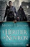 L'H�ritier de Novron: Les R�v�lations de Riyria, T3