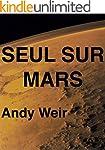 Seul sur Mars: de Andy Weir (French E...