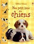 Mon petit livre des chiens
