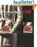 Photoshop CS6 : Pour PC et MAC