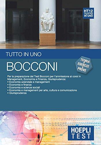 Bocconi Tutto in uno Per la preparazione del test Bocconi per l'ammissione ai corsi in management economia e f PDF