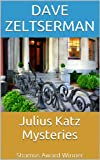 Julius Katz Mysteries (Julius Katz Detective Book 1)