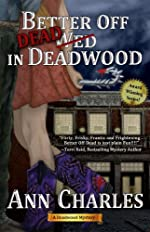 Better Off Dead in Deadwood (Deadwood Humorous Mystery)