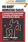 No-Body Homicide Cases: A Practical G...