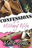 Confessions of a Military Wife [Hardcover]