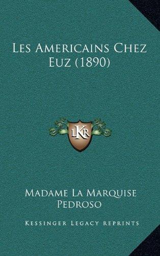 Les Americains Chez Euz (1890)