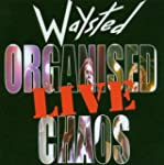 Organised Chaos  Live
