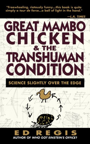 Great Mambo Chicken And The Transhuman Condition: Science Slightly Over The Edge