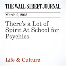 There's a Lot of Spirit At School for Psychics (       UNABRIDGED) by Matthew Dalton Narrated by Ken Borgers