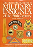 img - for The Illustrated Encyclopedia of Military Insignia of the 20th Century book / textbook / text book