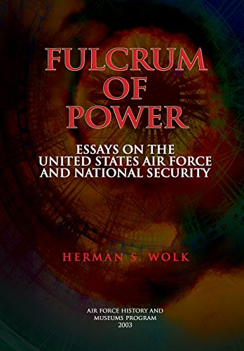 Fulcrum of Power: Essays on the United States Air Force and National Security