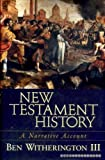 New Testament History (1842271148) by Witherington, Ben