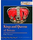 img - for Factfiles: Kings and Queens of Britain: 400 Headwords (Oxford Bookworms ELT) (French Edition) book / textbook / text book