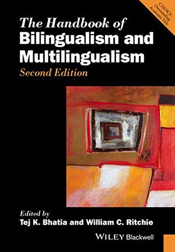 The Handbook of Bilingualism and Multilingualism (Blackwell Handbooks in Linguistics)