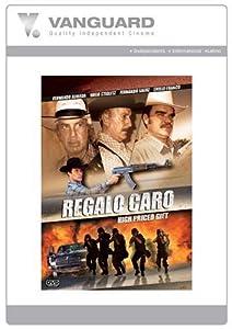 REGALO CARO [HIGH PRICED GIFT]