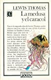 Medusa y el caracol (968161755X) by Thomas, Lewis
