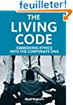 The Living Code: Embedding Ethics int...
