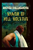 img - for Master Of Hell Mountain book / textbook / text book