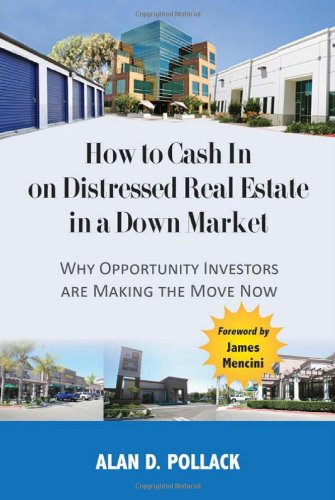 How to Cash In on Distressed Real Estate in a Down Market