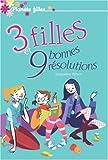 echange, troc Jacqueline Wilson, Shaïne Cassim, Philippe Savary - 3 filles et 9 bonnes résolutions