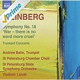 Weinberg: Symphony No. 18 - Trumpet Concerto No. 1