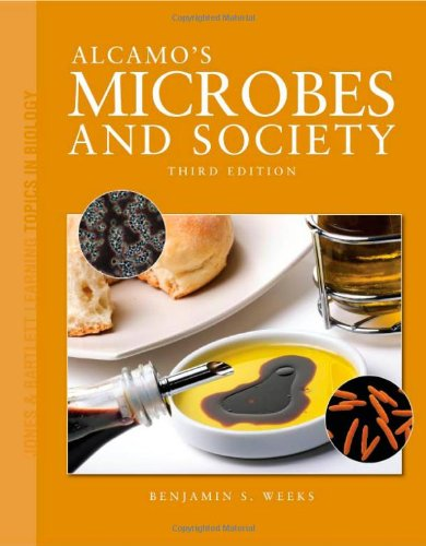 Alcamo's Microbes and Society (Jones & Bartlett Learning Topics in Biology Series)