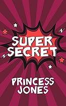 Super Secret (super Secret Series Book 2)