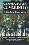 img - for Conscious Community: A Guide to Inner Work book / textbook / text book