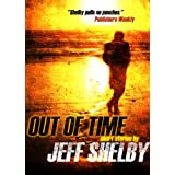 Out Of Time (Kindle Edition) By Jeff Shelby