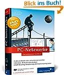 PC-Netzwerke: LAN und WLAN planen und...