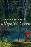 Alligator Bayou (0385746547) by Napoli, Donna Jo
