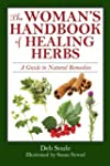 The Woman's Handbook of Herbal Healin...